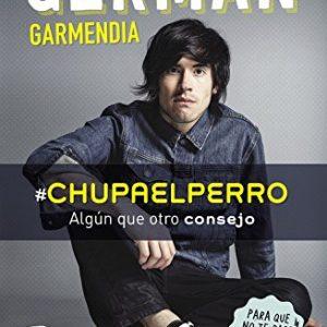 Chupaelperro-Algn-que-otro-consejo-para-que-no-te-pase-lo-que-a-un-amigo-NO-FICCIN-JUVENIL-0